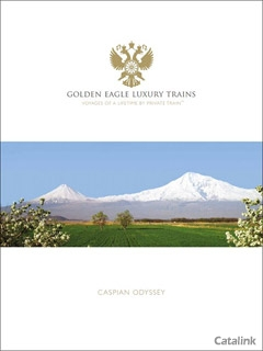 Golden Eagle Luxury Trains - Caspian Odyssey