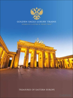Golden Eagle Luxury Trains - Treasures of Eastern Europe