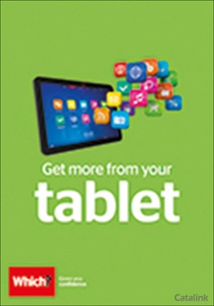 Which? Get More From Your Tablet