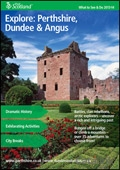 Explore Scotland: Perthshire What to See & Do Guide brochure cover from 10 September, 2013