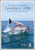 Ceredigion Cardigan Bay & The Cambrian Mountains brochure cover from 15 December, 2015