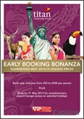 Titan Travel: Early Booking Bonanza brochure cover from 25 April, 2013