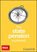 Which? State Pension explained brochure cover from 06 June, 2017