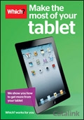 Which? Get More From Your Tablet brochure cover from 24 July, 2013