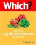 Which? Grow your own Veg Fruit and Herbs brochure cover from 20 July, 2015