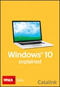 The Which? guide to using Windows 10 brochure cover from 15 February, 2016