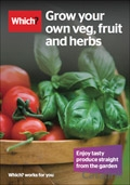 Which? Grow your own Veg Fruit and Herbs brochure cover from 17 October, 2014