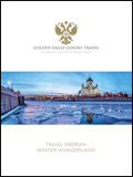 GOLDEN EAGLE LUXURY TRAINS - TRANS-SIBERIAN EXPRESS WINTER WONDERLAND BROCHURE