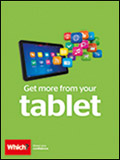 Which? Get More From Your Tablet Catalogue