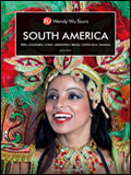 WENDY WU TOURS - SOUTH AMERICA BROCHURE